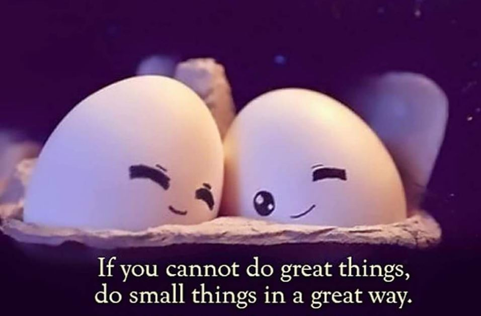 While it may seem small, the ripple effects of small things is extraordinary.